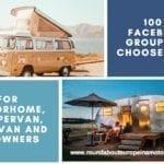 100 + Motorhome, Campervan, RV & Caravan Facebook Groups